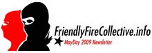 Friendly Fire Collective Newsletter - MayDay 2009 image