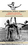 Antifascism, Sports, Sobriety image